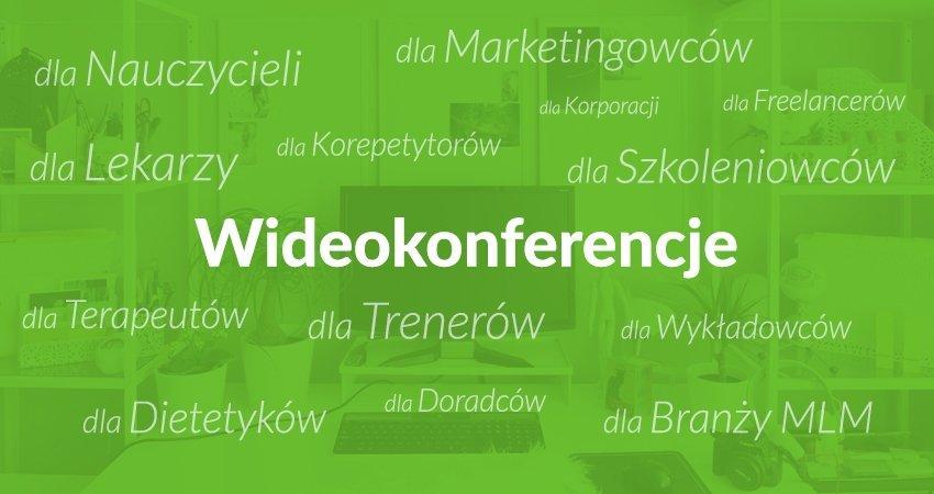 Wideokonferencje dla firm i freelancerów